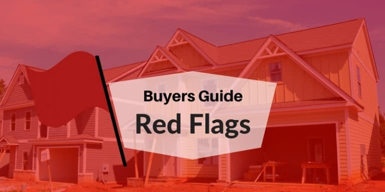 home buyers guide red flag checklist