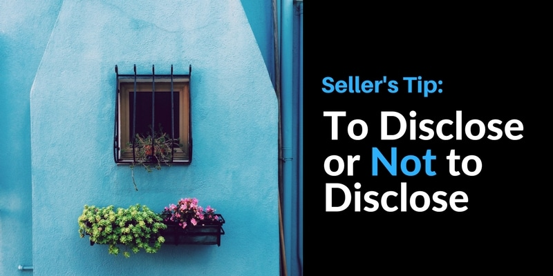 disclosure agreement graphic with real estate photo - to disclose or not