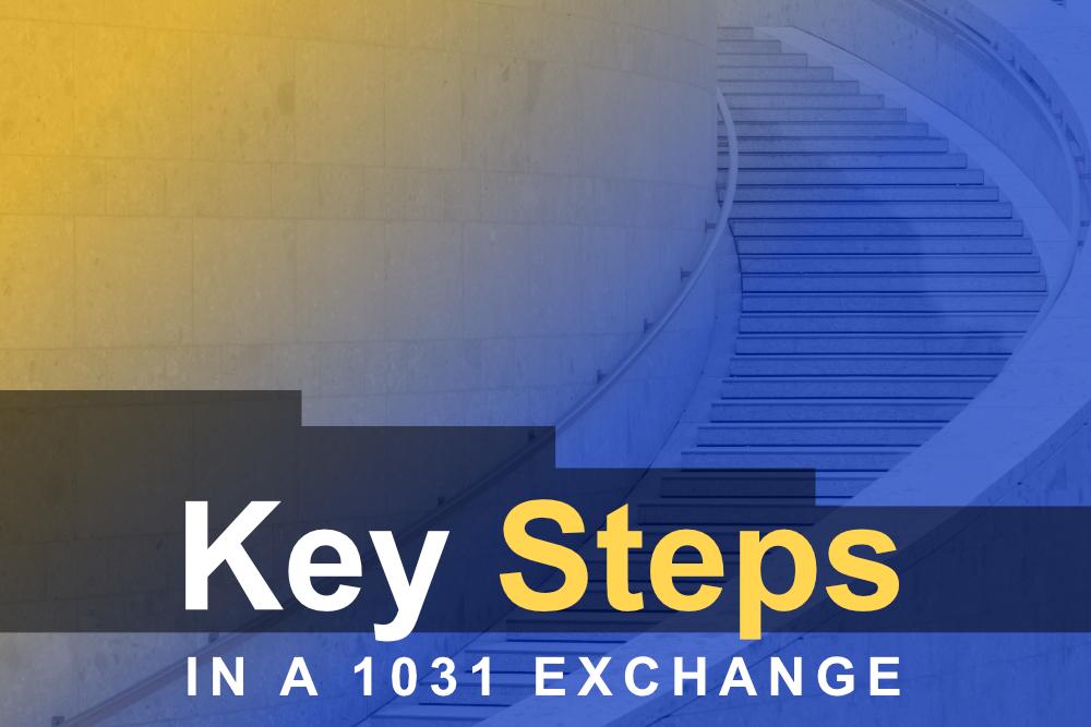key steps in 1031 exchanges